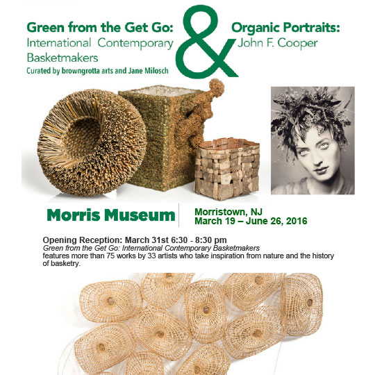 Green From the Get Go: International Contemporary Basketmakers & Organic Portraits: John F. Cooper