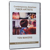 Contemporary American  Fiber Artists:  TEN MAKERS