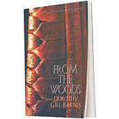 From the Woods Dorothy Gill Barnes