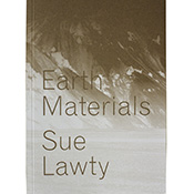 Earth Materials Sue Lawty