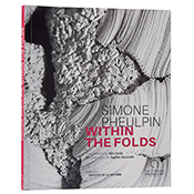 Simone Pheulpin Within the Folds